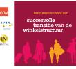NRW, IVBN en INRetail lanceren stappenplan voor 20% minder winkelmeters
